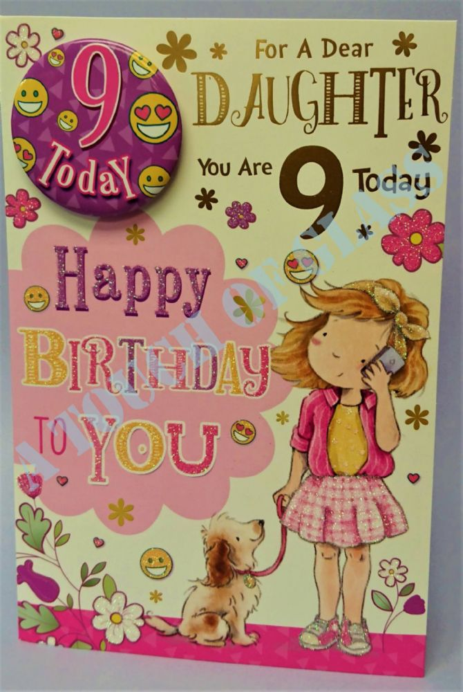 Badge Birthday Card - 9 Year Old Daughter
